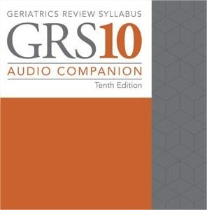 Geriatrics Review Syllabus, 10th Edition, Audio Companion