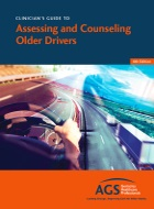 Clinician's Guide to Assessing and Counseling Older Drivers, 4th Edition
