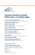 American Geriatrics Society White Paper on Healthy Aging