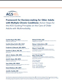 Framework for Decision-making for Older Adults with Multiple Chronic Conditions: Action Steps for the AGS Guiding Principles on the Care of Older  Adults with Multimorbidity