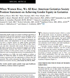 When Women Rise, We All Rise: American Geriatrics Society Position Statement on Achieving Gender Equity in Geriatrics