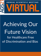Achieving Our Future Vision for Healthcare Free of Discrimination and Bias