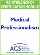 AGS Medical Professionalism MOC Module