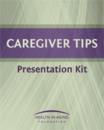 Caregiver Tips Presentation Kit