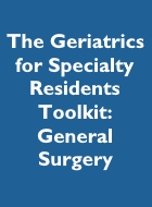 The Geriatrics for Specialty Residents Toolkit - General Surgery