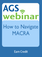 How to Navigate MACRA for Geriatrics Health Professionals