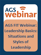 AGS Fellows in Training Webinar: Leadership Basics: Situations and Styles of Leadership